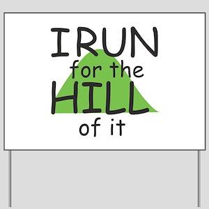Funny Hill Running Yard Sign