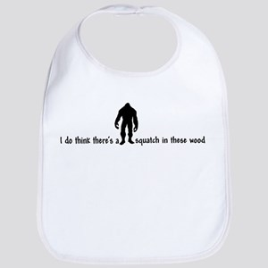 Squatch in these Woods - Finding Bigfoot Bib