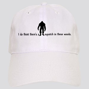 Squatch in these Woods - Finding Bigfoot Cap