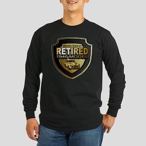 Born In 1946 Retirees ~ Long Sleeve Dark T-Shirt