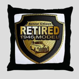 Born In 1946 Retirees ~ Throw Pillow