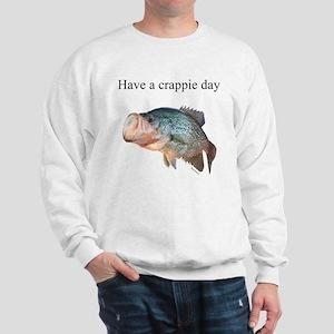 Have a Crappie Day Sweatshirt