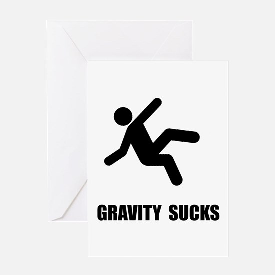 Gravity Sucks Greeting Card