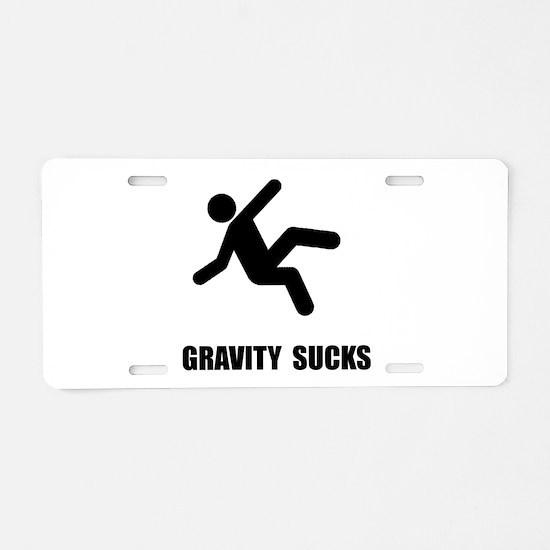 Gravity Sucks Aluminum License Plate
