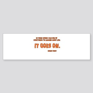 It Goes On Sticker (Bumper)