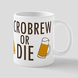 'Microbrew or Die' 11 oz Ceramic Mug