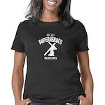 Not All Superheroes Wear C Women's Classic T-Shirt
