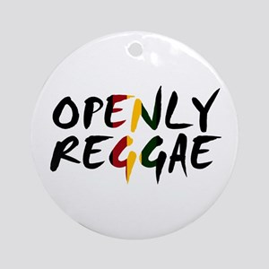 'Openly Reggae' Round Ornament