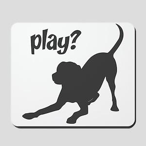 play? Labrador Mousepad