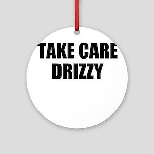 take care - drizzy Ornament (Round)