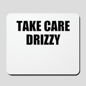 take care - drizzy Mousepad