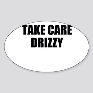 take care - drizzy Sticker (Oval)