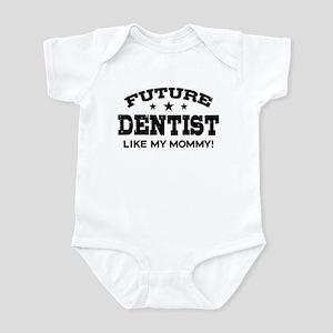Future Dentist Like My Mommy Infant Bodysuit