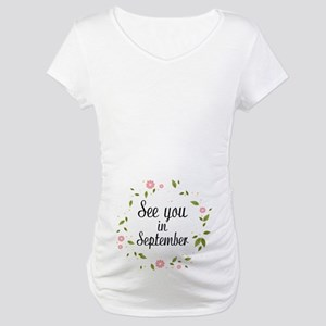 See You In September Maternity T-Shirt