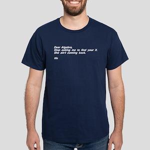 Dear Algebra Your X Left Dark T-Shirt