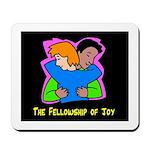 Fellowship of Joy Mousepad