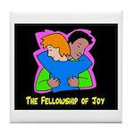 Fellowship of Joy Tile Coaster