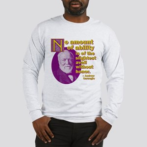 No Amount of Ability Long Sleeve T-Shirt