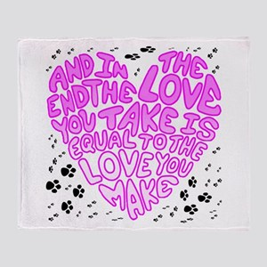 Equal To The Love You Make Throw Blanket