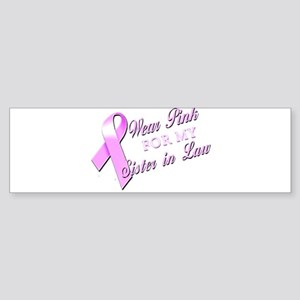 I Wear Pink for my Sister In Sticker (Bumper)