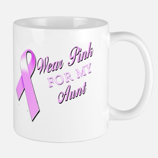 I Wear Pink for my Aunt Mug