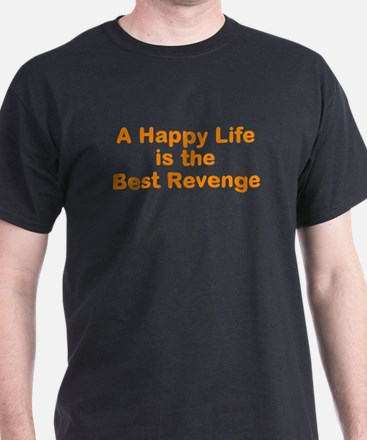A Happy Life T-Shirt