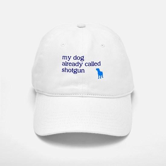 My dog already called shotgun Baseball Baseball Cap