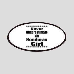 Never Underestimate A Honduran Girl Patch