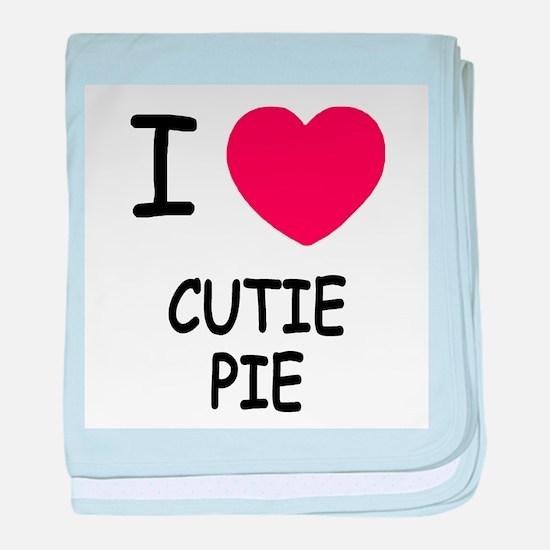 I heart cutie pie baby blanket