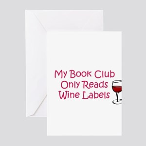 My book club only reads wine Greeting Cards (Pk of