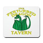 Perturbed Dragon Tavern Mousepad