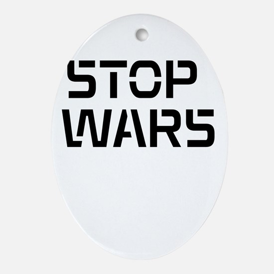 stop wars Ornament (Oval)