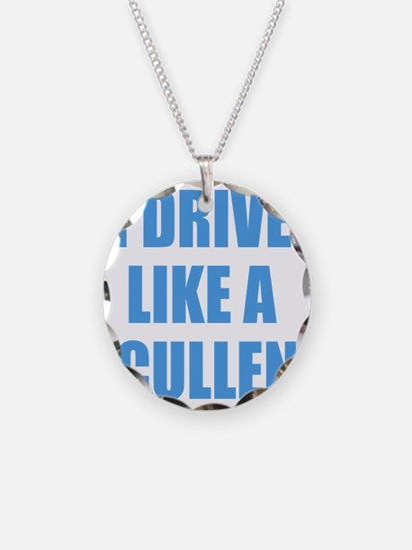Twilight - I Drive Like A Cul Necklace