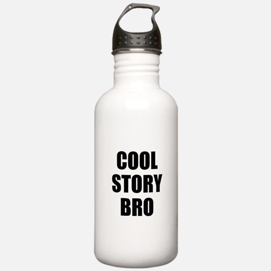 cool story bro Water Bottle