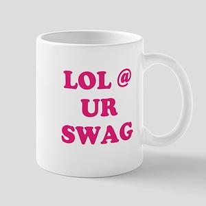 lol at your swag Mug