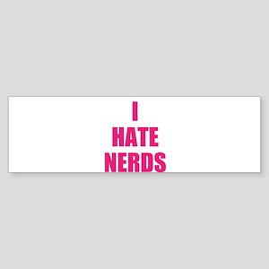 i hate nerds Sticker (Bumper)