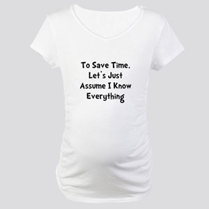 Know Everything Maternity T-Shirt