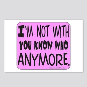 I'M NOT WITH YOU KNOW WHO Postcards (Package of 8)
