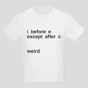 I Before E Weird Kids Light T-Shirt