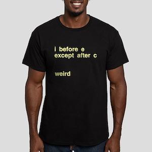 I Before E Weird Men's Fitted T-Shirt (dark)