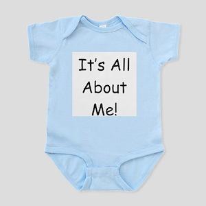 It's All About Me Infant Bodysuit