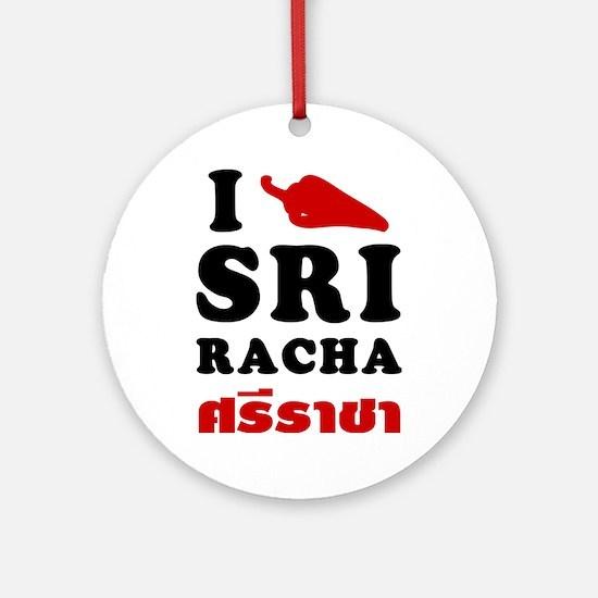 I Love Sriracha Ornament (Round)