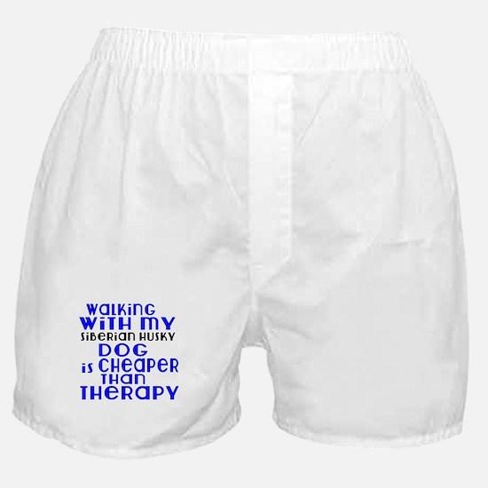 Walking With My Siberian Husky Dog Boxer Shorts