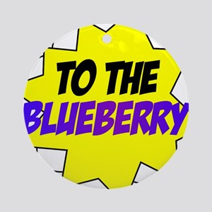 Psych, To The Blueberry! Ornament (Round)