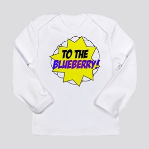 Psych, To The Blueberry! Long Sleeve Infant T-Shir
