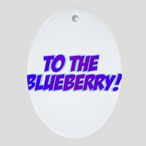 Psych, Blueberry! Ornament (Oval)