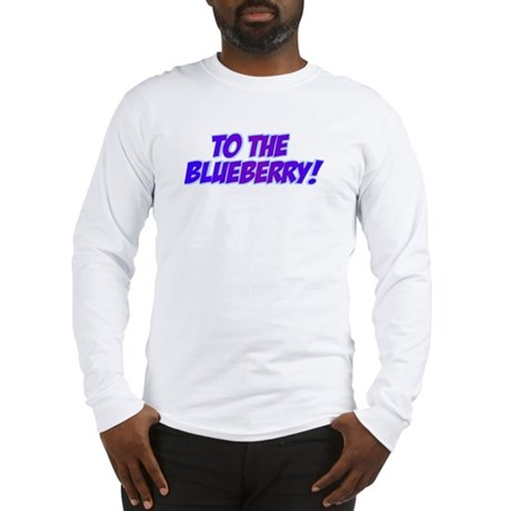 Psych, Blueberry! Long Sleeve T-Shirt