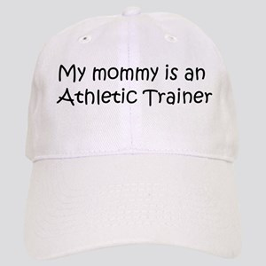 Mommy is a Athletic Trainer Cap