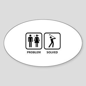 Problem Solved Golfing Sticker (Oval)