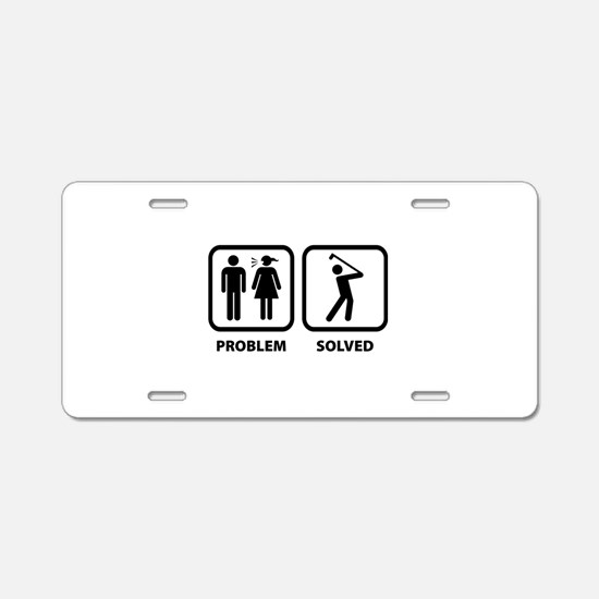 Problem Solved Golfing Aluminum License Plate